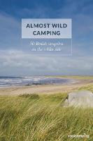 Almost Wild Camping