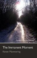 The Immanent Moment (Paperback)