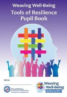 Weaving Well-Being (4th Class): Tools of Resilience - Pupil Book - Weaving Well-Being (Paperback)