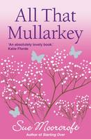 All That Mullarkey (Paperback)