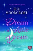 Dream a Little Dream (Paperback)