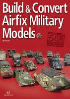 Build and Convert Airfix Military Models (Paperback)