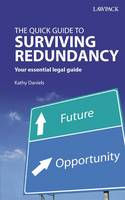 The Quick Guide to Surviving Redundancy (Paperback)
