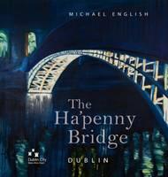 The Ha'penny Bridge, Dublin