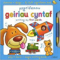 Fy Llyfr Ysgrifennu Hud/My Magic Writing Book: Ysgrifennu Geiriau Cyntaf/Writing My First Words (Hardback)