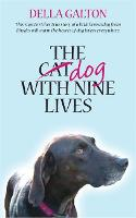 The Dog With Nine Lives (Hardback)