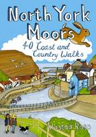 North York Moors: 40 Coast and Country Walks (Paperback)