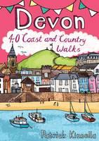 Devon: 40 Coast and Country Walks (Paperback)
