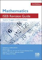 Mathematics ISEB Revision Guide: A Revision Book for Common Entrance (Paperback)