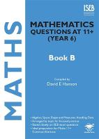Mathematics Questions at 11+ (Year 6) Book B: Book B (Paperback)