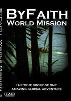 ByFaith - World Mission - One Global Short-term Missions Trip Adventure (STM).