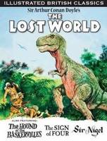 Lost World: The Hound of the Baskervilles, the Sign of Four & Sir Nigel (Paperback)