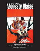 Art of Modesty Blaise: Illustration Art Gallery Presents Original Art (Paperback)