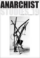 Anarchist Studies - Anarchist Studies 19.1 (Paperback)