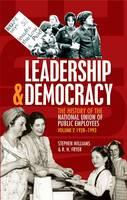 Leadership and Democracy: 1928-1993 v. 2
