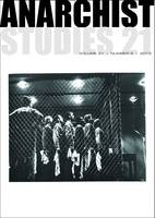 Anarchist Studies: v. 21, Pt. 2 - Anarchist Studies (Paperback)