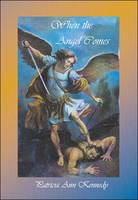 When the Angel Comes (Paperback)