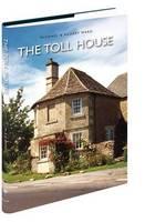 The Toll House (Hardback)
