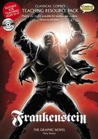 Frankenstein Teaching Resource Pack - Classical Comics Teaching Resource Pack