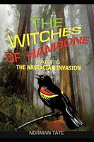 The Witches of Hambone Part 6; The Nastacian Invasion: Part 6 (Paperback)