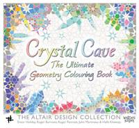 Crystal Cave: The Ultimate Geometry Colouring Book - The Altair Design Collection 1 (Paperback)