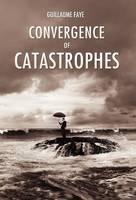 Convergence of Catastrophes (Hardback)