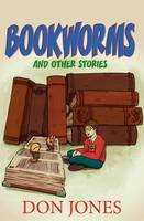 Bookworms: And Other Stories (Paperback)
