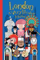 London: A Very Peculiar History - Very Peculiar History (Hardback)