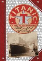 Titanic: A Very Peculiar History - Very Peculiar History (Hardback)
