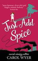 Just Add Spice (Paperback)