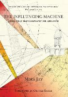 The Influencing Machine: James Tilly Matthews and the Air Loom (Paperback)