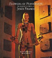 Flowers of Perversion: Volume 2