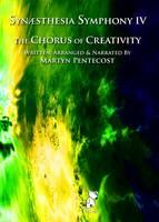 Synaesthesia Symphony: Chorus of Creativity v. IV (CD-Audio)