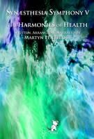 Synaesthesia Symphony: Harmonies of Health v. V (CD-Audio)