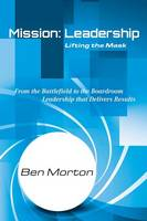 Mission: Leadership: Lifting the Mask (Paperback)