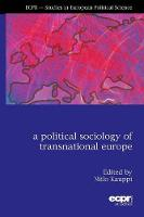 A Political Sociology of Transnational Europe (Paperback)
