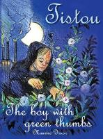 Tistou, The Boy with Green Thumbs - Children's Classics (Hardback)
