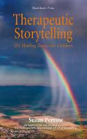 Therapeutic Storytelling: 101 Healing Stories for Children (Paperback)