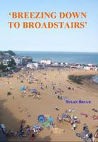 Breezing Down to Broadstairs (Paperback)