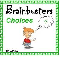 Brainbusters - Choices