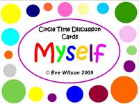 Circle Time Discussion Cards - Myself