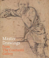 Master Drawings from the Courtauld Gallery (Paperback)