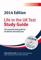 Life in the UK Test: Study Guide & CD ROM: The Essential Study Guide for the British Citizenship Test