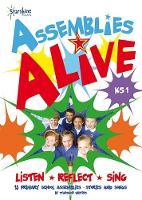 Assemblies Alive KS1 (Spiral bound)