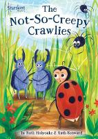 The Not-So-Creepy Crawlies (Spiral bound)