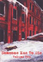 Someone Has to Die: Death of a Dvornik and Other Stories v. 2 (Paperback)