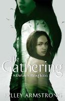 The Gathering: Book 1 of the Darkness Rising Series - Darkness Rising (Paperback)