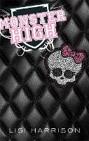 Monster High: Book 1 - Monster High (Paperback)