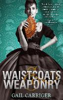Waistcoats and Weaponry: Number 3 in series - Finishing School (Paperback)
