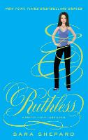 Ruthless: Number 10 in series - Pretty Little Liars (Paperback)